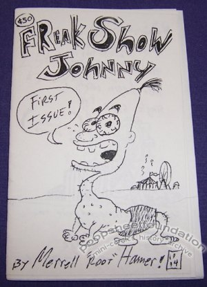 FREAK SHOW JOHNNY #1 mini-comic MERRELL ROOT HAMER 1994
