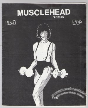 MUSCLEHEAD COMICS #1 mini-comic STARLEN BAXTER Bill Widener 1985
