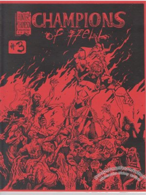 CHAMPIONS OF HELL #3 mini-comic IRA HUNTER Robin Thompson 1999