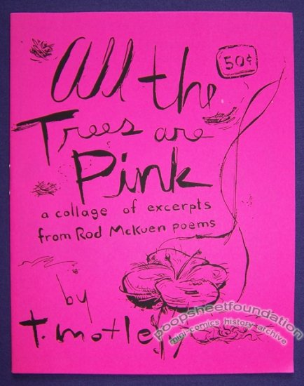 ALL THE TREES ARE PINK mini-comic T. MOTLEY Rod McKuen 1990