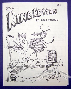 KING COTTON #1 mini-comic ERIC MAYER minicomic 1986