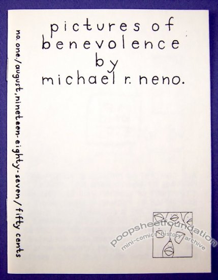 PICTURES OF BENEVOLENCE #1 mini-comic MICHAEL R. NENO signed 1987