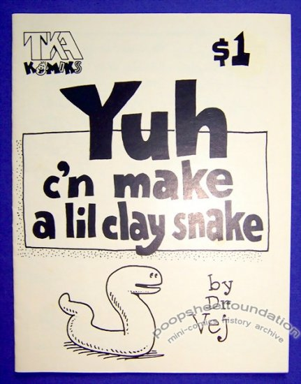 YUH C'N MAKE A LIL CLAY SNAKE mini-comic T.K. ATHERTON 1989