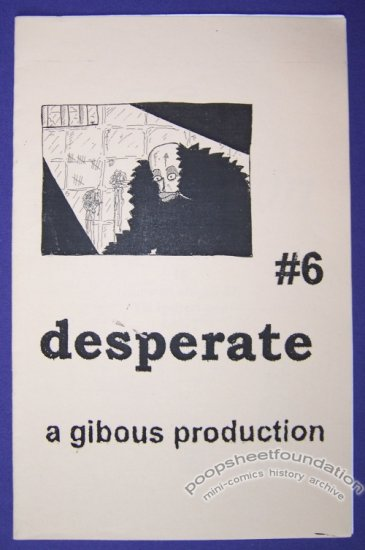 DESPERATE #6 mini-comic JUSTIN GRIMBOL minicomic 2001