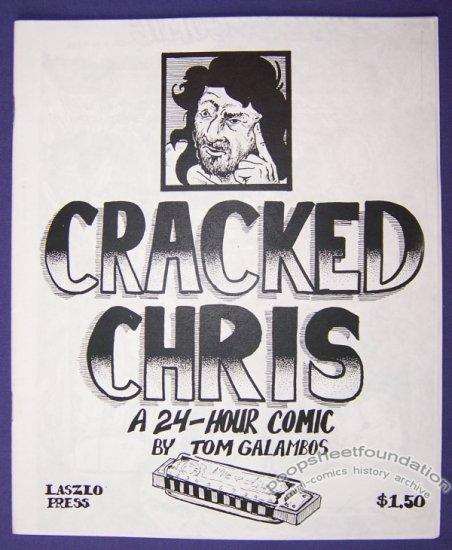CRACKED CHRIS mini-comic TOM GALAMBOS 24-hour comic 1996