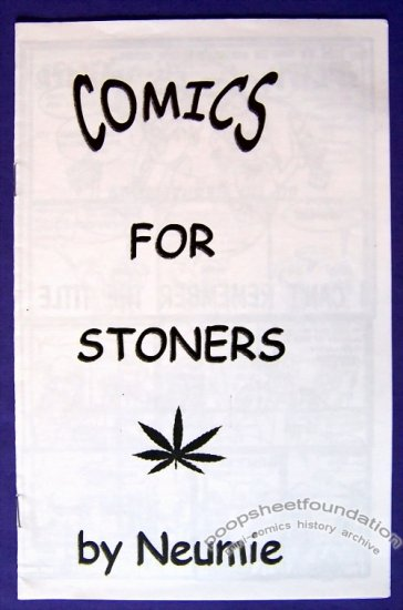 COMICS FOR STONERS mini-comic JASON NEUMAN Neumie 2000