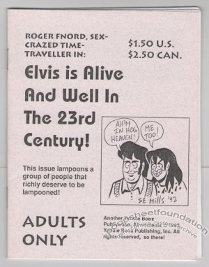 ELVIS IS ALIVE AND WELL mini-comic S.E. MILLS Roger Fnord 1992