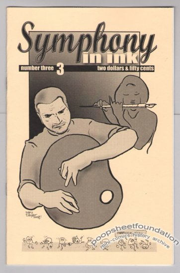 SYMPHONY IN INK #3 mini-comic ANDY NUKES David DeGrand DAN W. TAYLOR Bill Shut 2008