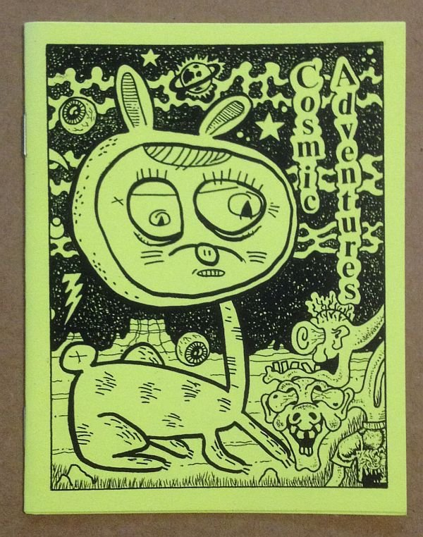 COSMIC ADVENTURES #1 underground comix MICHAEL RODEN Andy Nukes mini-comic art brut 2002