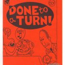 DONE TO A TURN underground jam comix STEVE WILLIS David Tosh mini-comic 1987