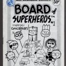 BOARD OF SUPERHEROS #1 mini-comic MATT FEAZELL superheroes 1994