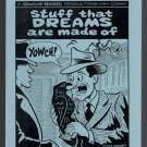 STUFF THAT DREAMS ARE MADE OF underground comix JIM SIERGEY mini-comic 2011