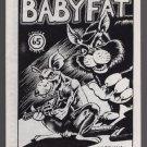 BABYFAT #65 underground comix GARRY HARDMAN Clay Geerdes mini-comic minicomix 1989