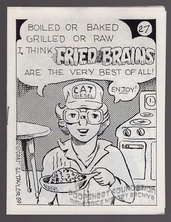 FRIED BRAINS #27 underground comix DAN W TAYLOR mini-comic Comix Wave 1989