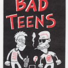 BAD TEENS underground comix J.R. WILLIAMS minicomix Starhead 1992