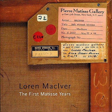 LOREN MACIVER First Matisse Years Contemporary American Painting Drawing ART Exhibition Catalog
