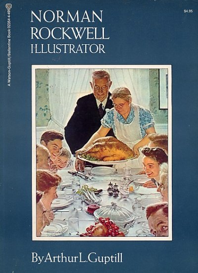 Norman Rockwell ILLUSTRATOR American Artist Painting Saturday Evening Post  ART Book