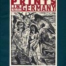 Prints in Germany Expressionism KOLLWITZ Max Beckmann DIX Nolde Kirchner ART Museum Bulletin Book