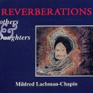 Mildred Lachman-Chapin REVERBERATIONS Mothers Daughters Paintings ART Book