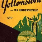 YELLOWSTONE Its Underworld GEOLOGY National Park Earth Science BOOK