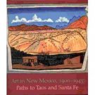 NEW MEXICO Modern Art BOOK Taos Santa Fe HARTLEY Blumenshein O'Keeffe