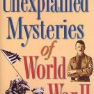 UNEXPLAINED MYSTERIES World War II book Premonitions Coincidences Supernatural HISTORY