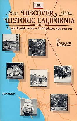 Historic California BOOK Historic Sites Natural Areas Missions Ghost Towns San Francisco Hollywood