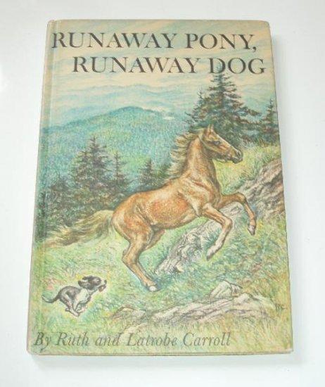 Runaway Pony Runaway Dog Childrens Book Carroll 1963