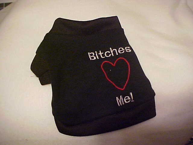 Bitches Heart(love) Me shirt X-small-Large