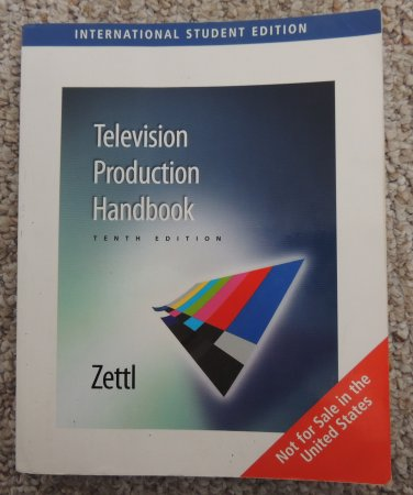 TELEVISION PRODUCTION HANDBOOK Tenth Edition FREE SHIPPING Herbert Zettl International