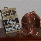 Dollhouse Miniature To Have & Have Not Ernest Hemingway