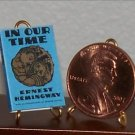 Dollhouse Miniature Book In Our Time Ernest Hemingway