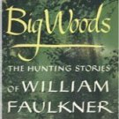 Dollhouse Miniature Book Big Woods by William Faulkner