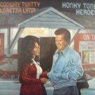 Conway Twitty & Loretta Lynn Honky Tonk Heroes