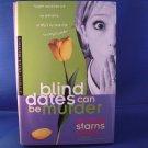 Blind Dates Can Be Murder - Mindy Starns Clark