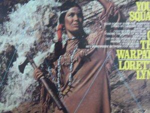 Loretta Lynn - Your Squaw Is On The Warpath