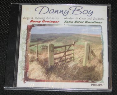 Danny Boy The Music of Percy Grainger John Eliot Gardiner Classical CD NEW Factory SEALED