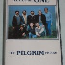 Pilgrim Friars Let Us Be One 1982 Cassette Torch CS-101 Folk Psych Music RARE