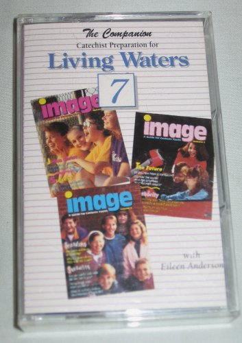 The Companion Catechist Preparation Living Waters 7 Cassette Eileen Anderson Tabor Publishing