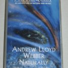 Andrew Lloyd Webber Naturally 1995 Audio Cassette NatureQuest Nature Music Birds Ocean +