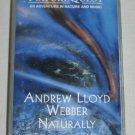 Andrew Lloyd Webber Naturally 1995 Audio Cassette NatureQuest Nature Music Birds Ocean +