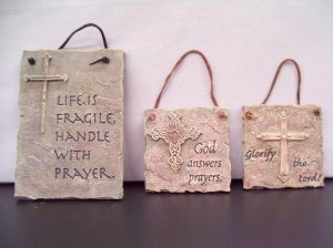 One 'Life is Fragile' Plaque and Two God Answers Prayer Plaques