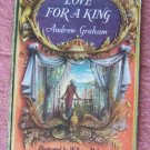 Love For A King by Andrew Graham 1st Edition 1959 Vintage Book
