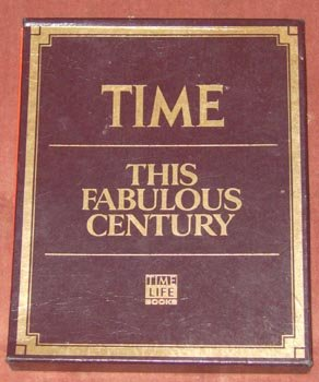 Time Magazine This Fabulous Century 1920 - 1970 Book
