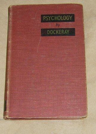 PSYCHOLOGY by Dockeray HC Book Vintage 1947