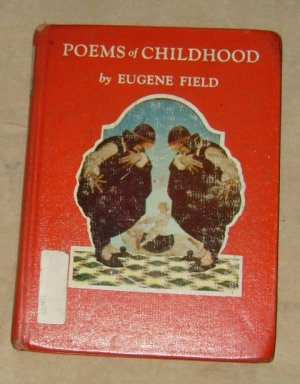 Poems of Childhood by Eugene Field HC Book 1955