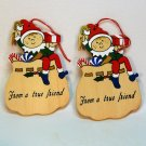 2 wooden elf gift tag Christmas ornaments From a True Friend