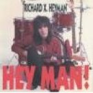 richard x. heyman : hey man! (CD, 1991 sire, used mint, notch in rear liner)