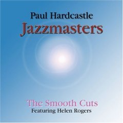 paul hardcastle : jazzmasters smooth cuts CD 2004 Trippin 'n Rhythm used mint