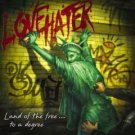 lovehater : land of the free... to a degree (CD 2006 new factory sealed)